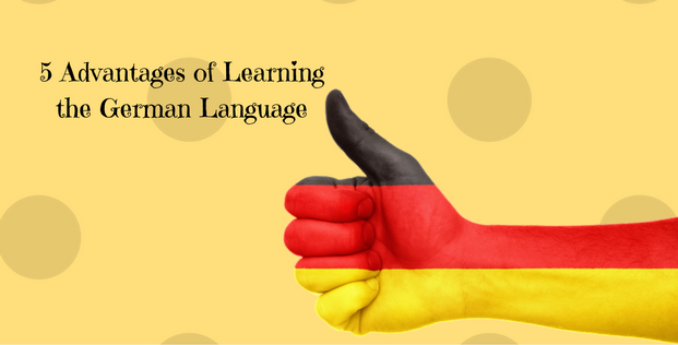 5 Advantages of learning the German Language