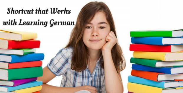 Shortcut that Works with Learning German