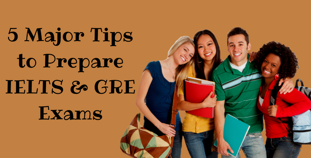 5 Major Tips to Prepare IELTS & GRE Exam