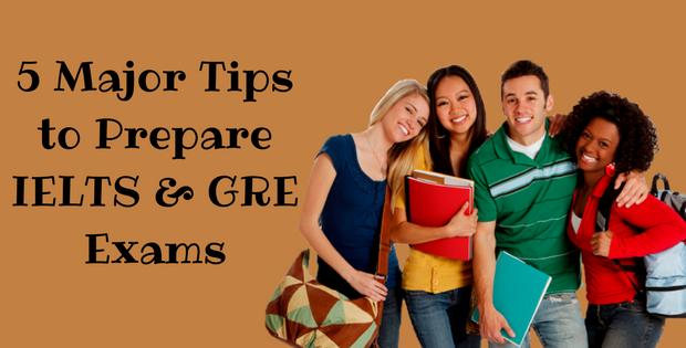 5 Major Tips to Prepare IELTS & GRE Exam